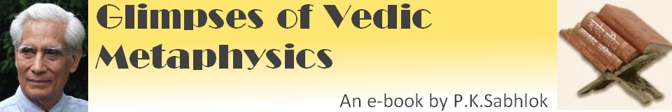 Glimpses of Vedic Metaphysics